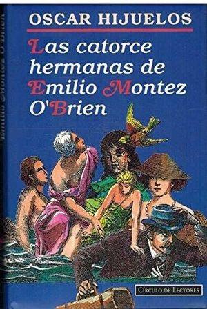LAS CATORCE HERMANAS DE EMILIO MONTEZ O