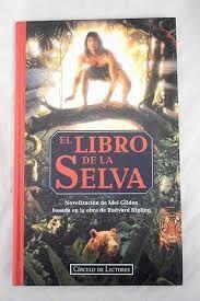 EL LIBRO DE LA SELVA : NOVELIZACIÓN DE MEL GILDEN