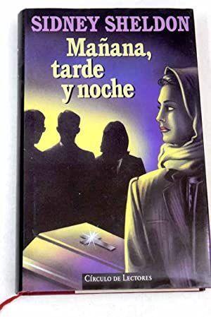 MAÑANA, TARDE Y NOCHE