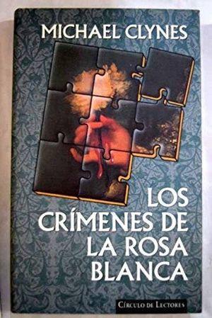 LOS CRÍMENES DE LA ROSA BLANCA : DIARIO DE SIR ROGER SHALLOT CON LAS PRIMERAS REFERENCIAS A PERVERSA