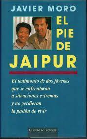 EL PIE DE JAIPUR : EL TESTIMONIO DE DOS JÓVENES QUE SE ENFRENTARON A SITUACIONES EXTREMAS Y NO PERDI
