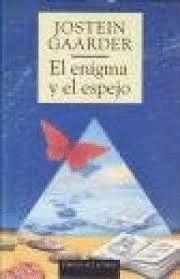 EL ENIGMA Y EL ESPEJO