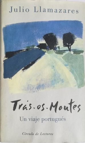 TRAS-OS-MONTES : (UN VIAJE PORTUGUÉS)