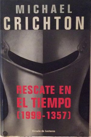 RESCATE EN EL TIEMPO (1357-1999)