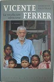 VICENTE FERRER : LA REVOLUCIÓN SILENCIOSA