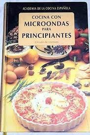 COCINA CON MICROONDAS PARA PRINCIPIANTES