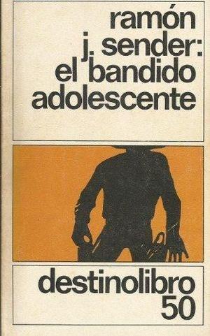 EL BANDIDO ADOLESCENTE