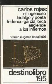 EL INGENIOSO HIDALGO Y POETA FEDERICO GARCÍA LORCA ASCIENDE A LOS