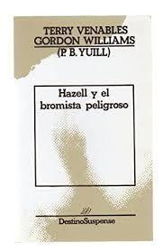 HAZELL Y EL BROMISTA PELIGROSO