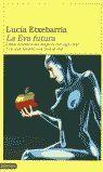 LA EVA FUTURA/LA LETRA FUTURA