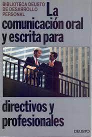 COMUNICACIÓN ORAL Y ESCRITA EN LA EMPRESA, LA