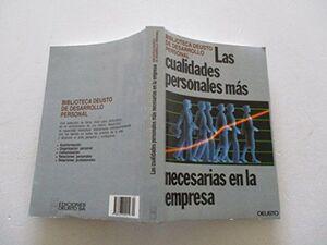 CUALIDADES PERSONALES MÁS NECESARIAS EN LA EMPRESA, LAS