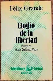 ELOGIO DE LA LIBERTAD