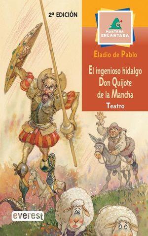 EL INGENIOSO HIDALGO DON QUIJOTE DE LA MANCHA TEATRO