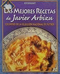 LAS MEJORES RECETAS DE JAVIER ARBIZU