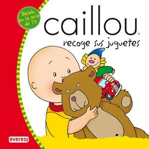 CAILLOU RECOGE SUS JUGUETES