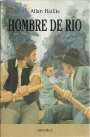 EL HOMBRE DEL RÍO