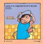 LUCAS Y LAS MAGDALENAS DE LA ABUELA