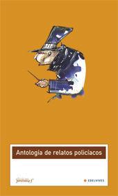 ANTOLOGIA DE RELATOS POLICIACOS