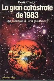 GRAN CATÁSTROFE DE 1983, LA
