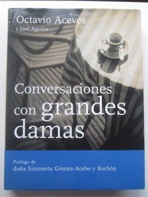 CONVERSACIONES CON GRANDES DAMAS