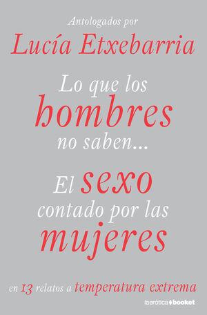 LO QUE LOS HOMBRES NO SABEN...