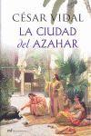 LA CIUDAD DEL AZAHAR (SIN SOBRECUBIERTA)