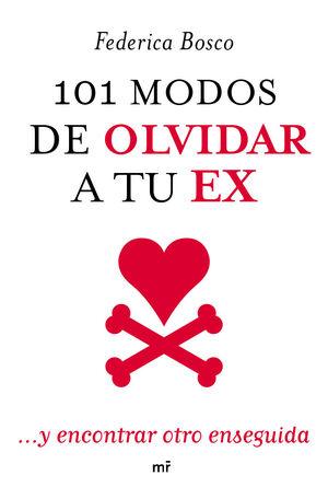 101 MODOS DE OLVIDAR A TU EX