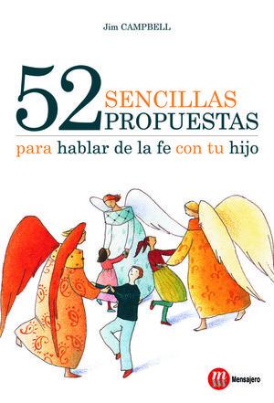 52 SENCILLAS PROPUESTA PARA HABLAR DE LA FÉ CON TU HIJO