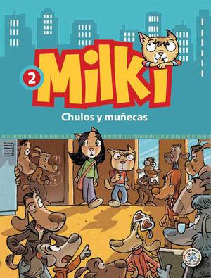 MILKI. CHULOS Y MUÑECAS