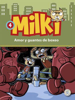 MILKI. AMOR Y GUANTES DE BOXEO