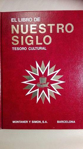 EL LIBRO DE NUESTRO SIGLO TESORO CULTURAL 2