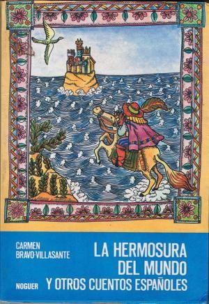 LA HERMOSURA DEL MUNDO Y OTROS CUENTOS ESPAÑOLES