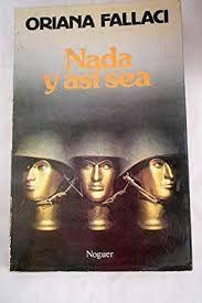 NADA Y ASÍ SEA