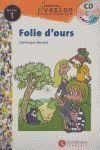 FOLIE D'OURS + CD EVASION NIVEAU 1
