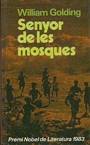 SENYOR DE LES MOSQUES