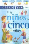 CUENTOS PARA NIÑ@S DE CINCO AÑOS