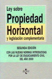 LEY SOBRE PROPIEDAD HORIZONTAL Y LEGISLACIÓN COMPLEMENTARIA