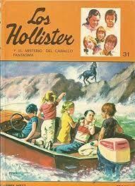 HOLLISTER Y EL MISTERIO DEL CABALLO FANTASMA, LOS