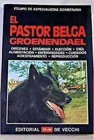 EL PASTOR BELGA GROENENDAEL