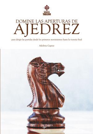 DOMINE LAS APERTURAS DE AJEDREZ