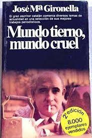 MUNDO TIERNO, MUNDO CRUEL