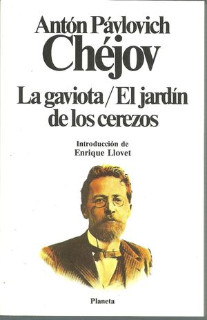 LA GAVIOTA  ;  EL JARDÍN DE LOS CEREZOS