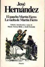 EL GAUCHO MARTÍN FIERRO ; LA VUELTA DE MARTÍN FIERRO