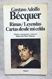 RIMAS ; LEYENDAS ; CARTAS DESDE MI CELDA