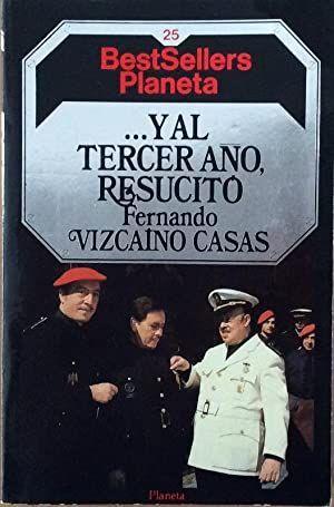 Y AL TERCER AÑO RESUCITÓ