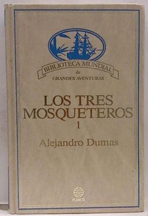 LOS TRES MOSQUETEROS. (TOMO 2)
