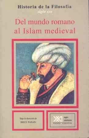 DEL MUNDO ROMANO AL ISLAM MEDIEVAL.