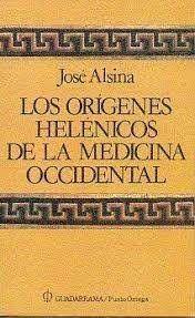 LOS ORÍGENES HELÉNICOS DE LA MEDICINA OCCIDENTAL