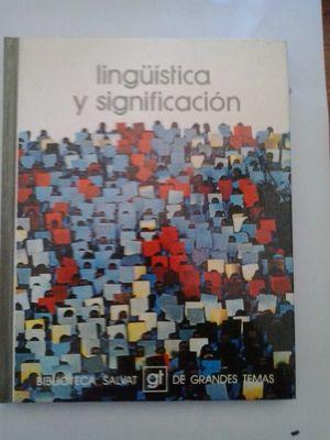 LINGÈISTICA Y SIGNIFICACIÓN. (TOMO X I I I)